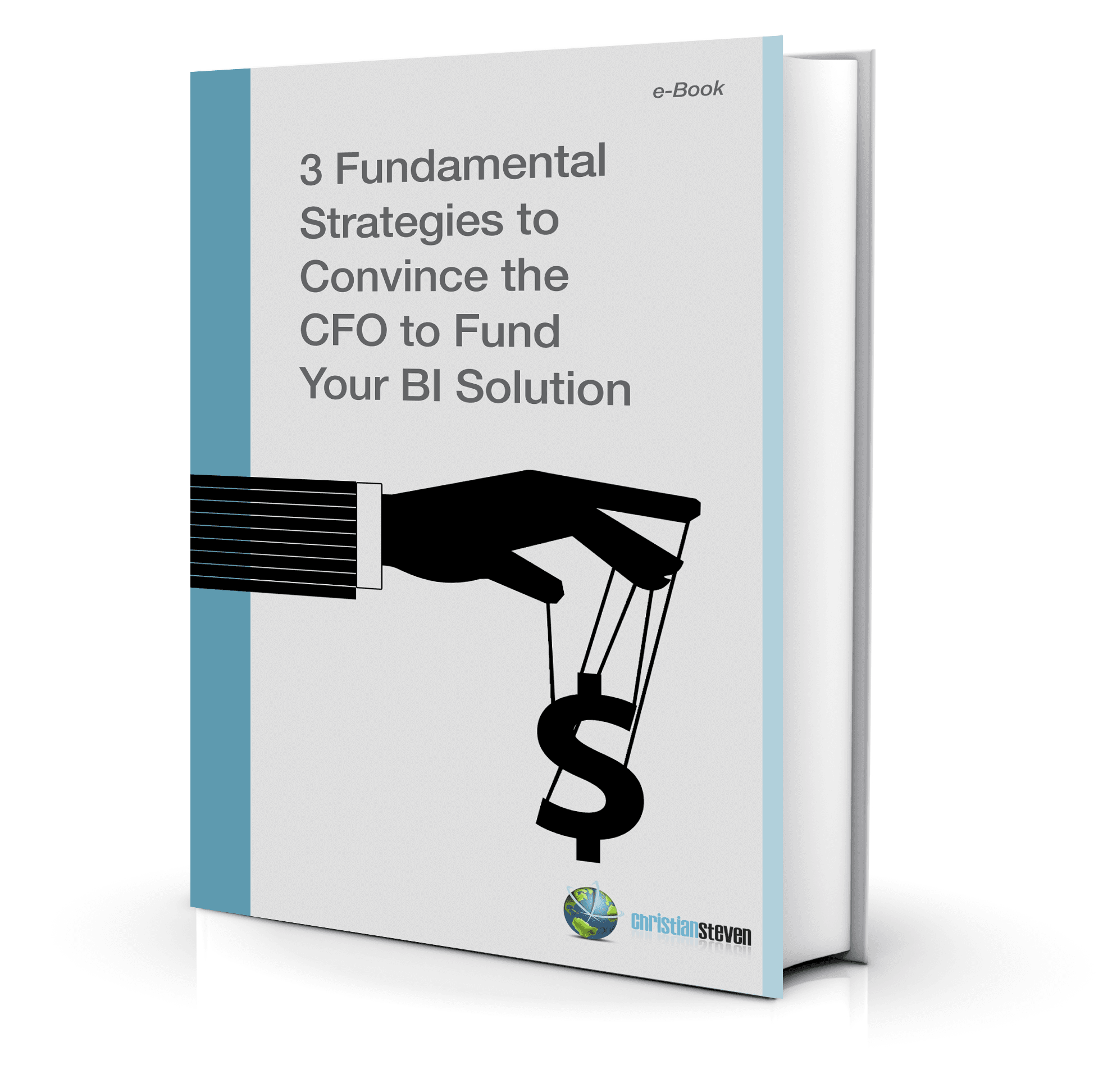 Convince CFO to Fund BI Solution